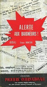 Evan Hunter (Ed McBain) : Alerte aux baigneurs ! (Presses Internationales, 1959)