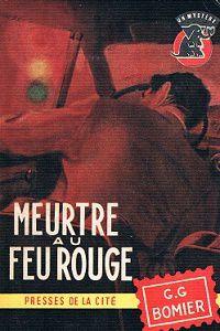 G.G.Bomier : Meurtre au feu fouge (Un Mystère, 1961)