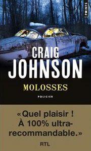 Craig Johnson : Molosses (Éd.Points, 2016)