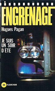 Hugues Pagan : Je suis un soir d'été (Fleuve Noir, 1983)