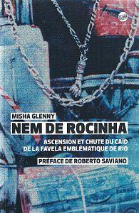 Misha Glenny : Nem de Rocinha (Globe Éd., 2016)