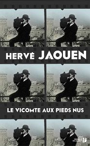 Hervé Jaouen : Le vicomte aux pieds nus (Presses de la Cité, 2017)