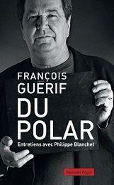 François Guérif : Du polar (Éditions Payot, 2013)