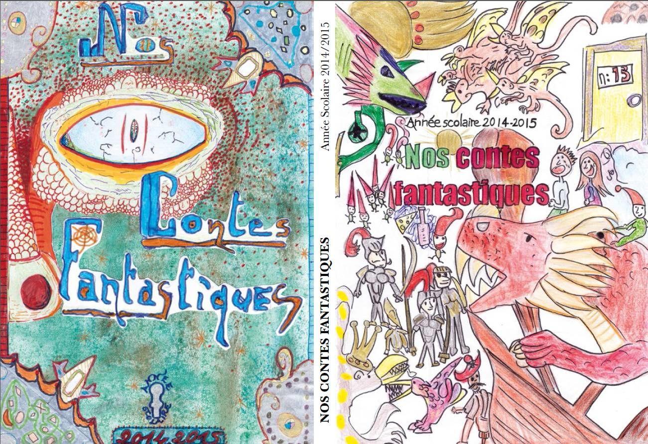 """Le livre """"Nos contes fantastiques 2014-2015"""""""