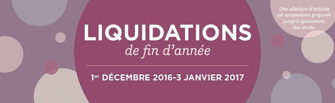 Attention ! Articles en liquidation (stocks limités) !