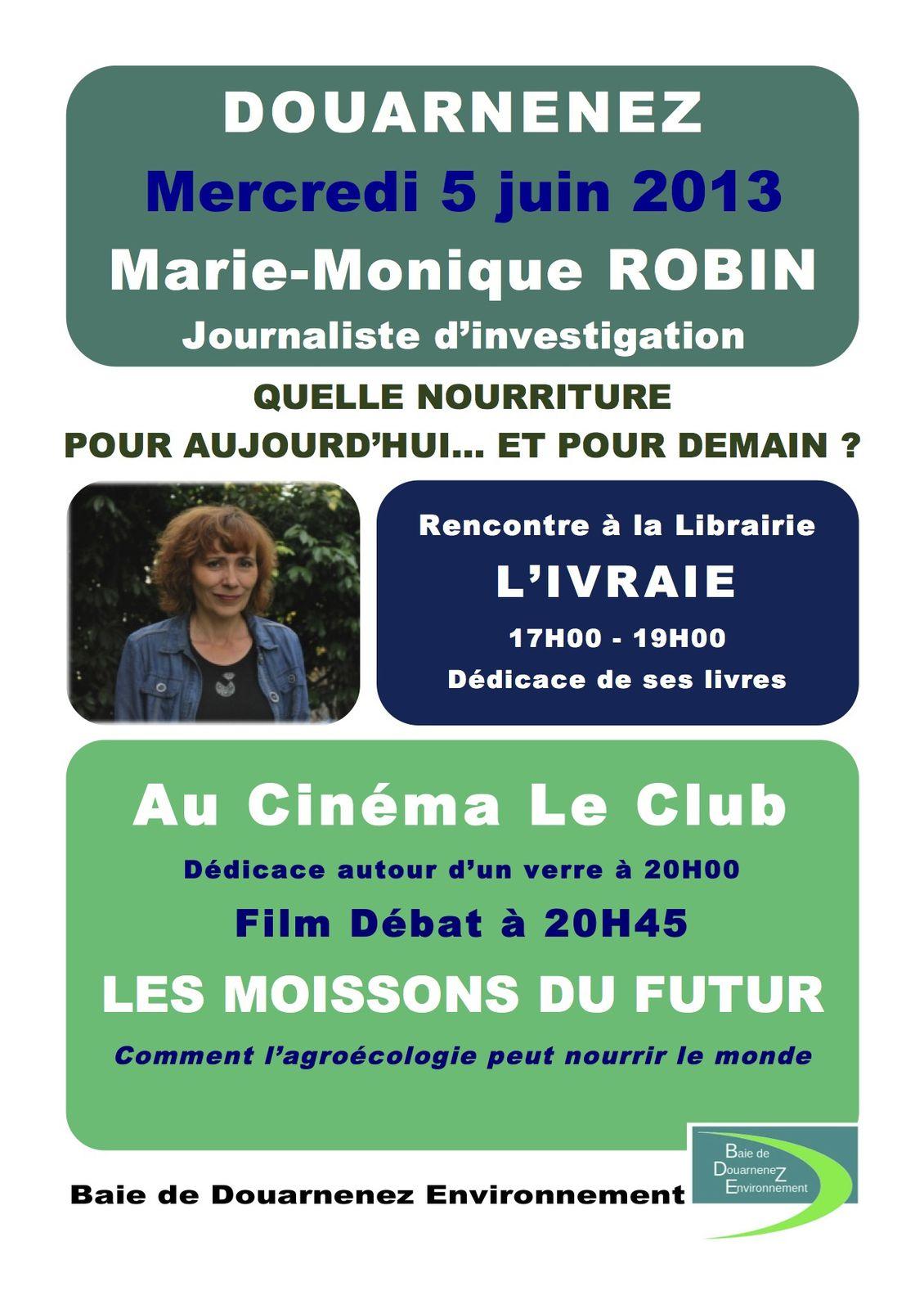 Marie-Monique Robin invitée de BDZE, mercredi 5 juin à Douarnenez
