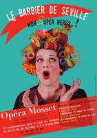 Le barbier de Séville : nouveau spectacle d'Opéra Mosset jusqu'au 6 août