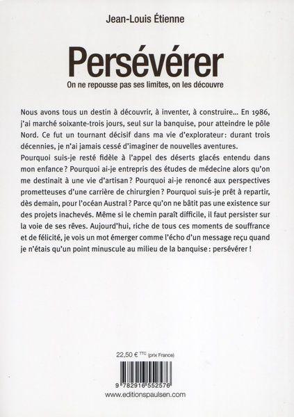 Persévérer, une biographie de l'explorateur Jean-Louis Etienne
