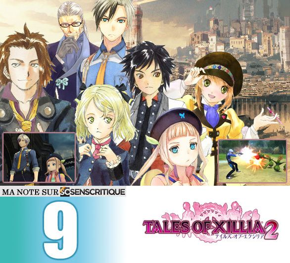 [Revue de test] TALES OF XILLIA II [Test express]
