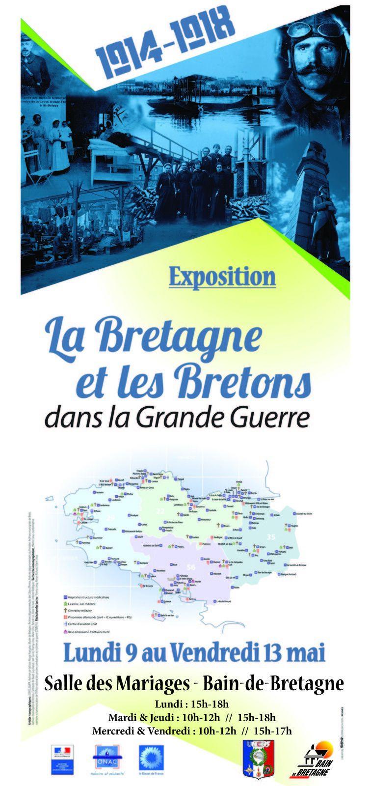 du 9 au 13 mai une exposition autour du thème &quot&#x3B;la Bretagne et les bretons dans la grande guerre&quot&#x3B;.