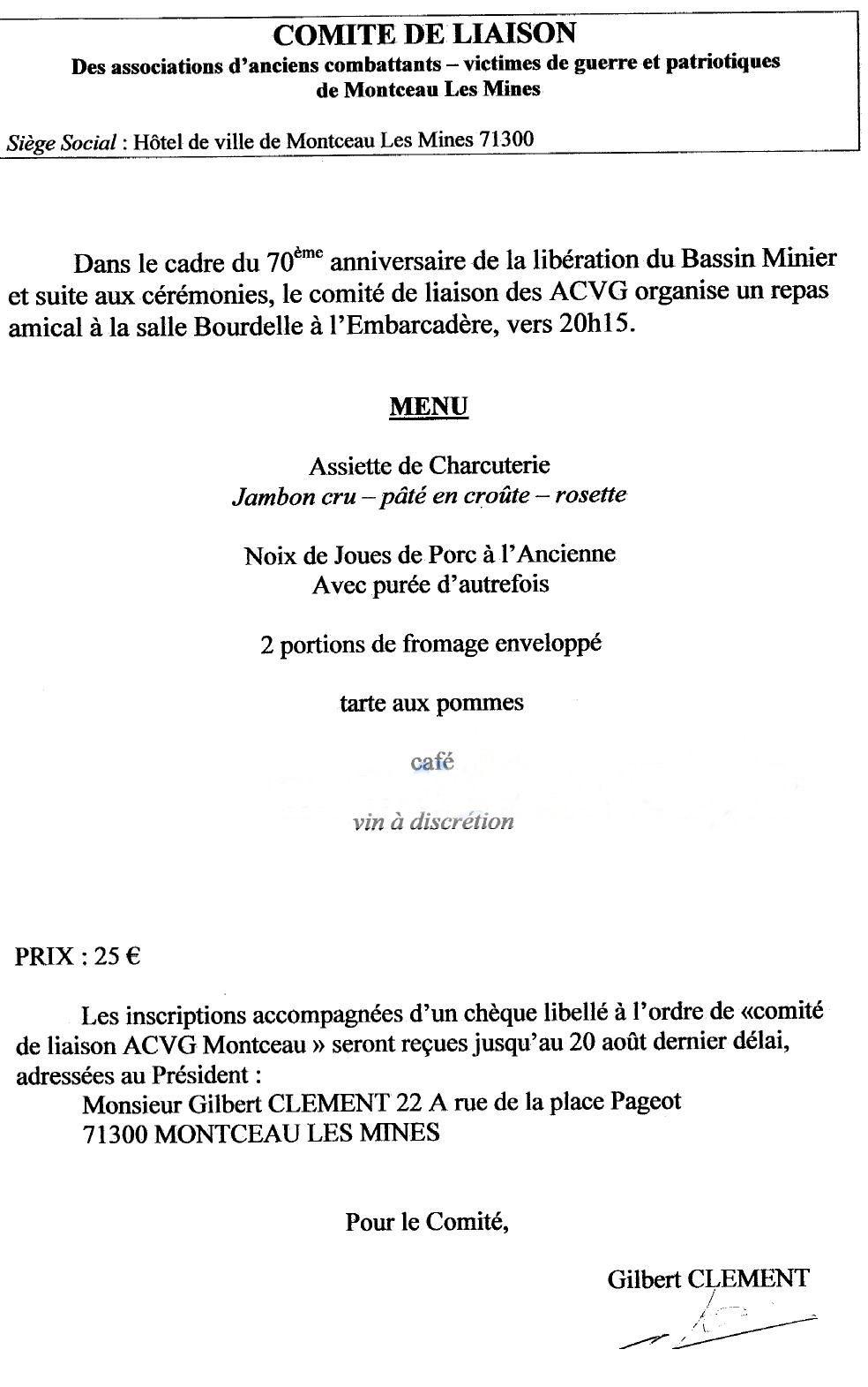 Un repas est organisé par le comité de liaison. Pour plus de renseignements, vous pouvez contacter Gilbert Clément pour l'organisation du repas au 0385580123.