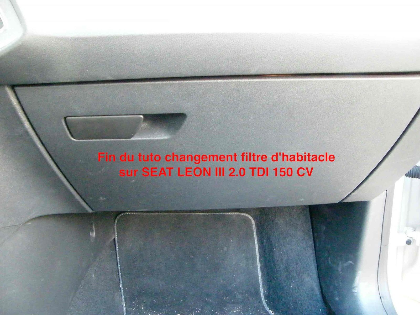 changement filtre d 39 habitacle seat leon 3 2 0 tdi 150 cv tutorialaudi. Black Bedroom Furniture Sets. Home Design Ideas