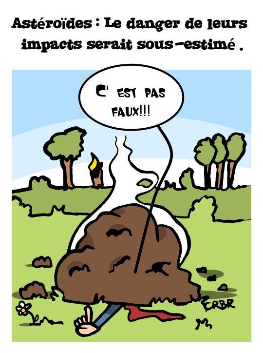 Astéroïdes: Le danger de leurs impacts serait sous-estimé.