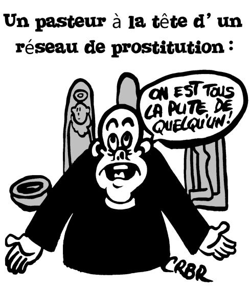 Un pasteur à la tête d' un réseau de prostitution:
