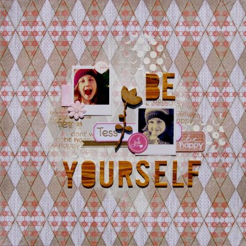 Be yourself, be happy