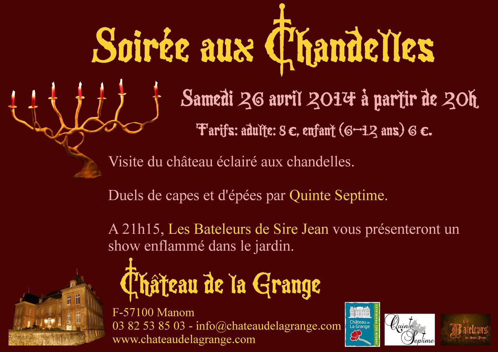 Samedi 26 avril Soirée aux Bougies Chateau de la Grange à Manom (57)
