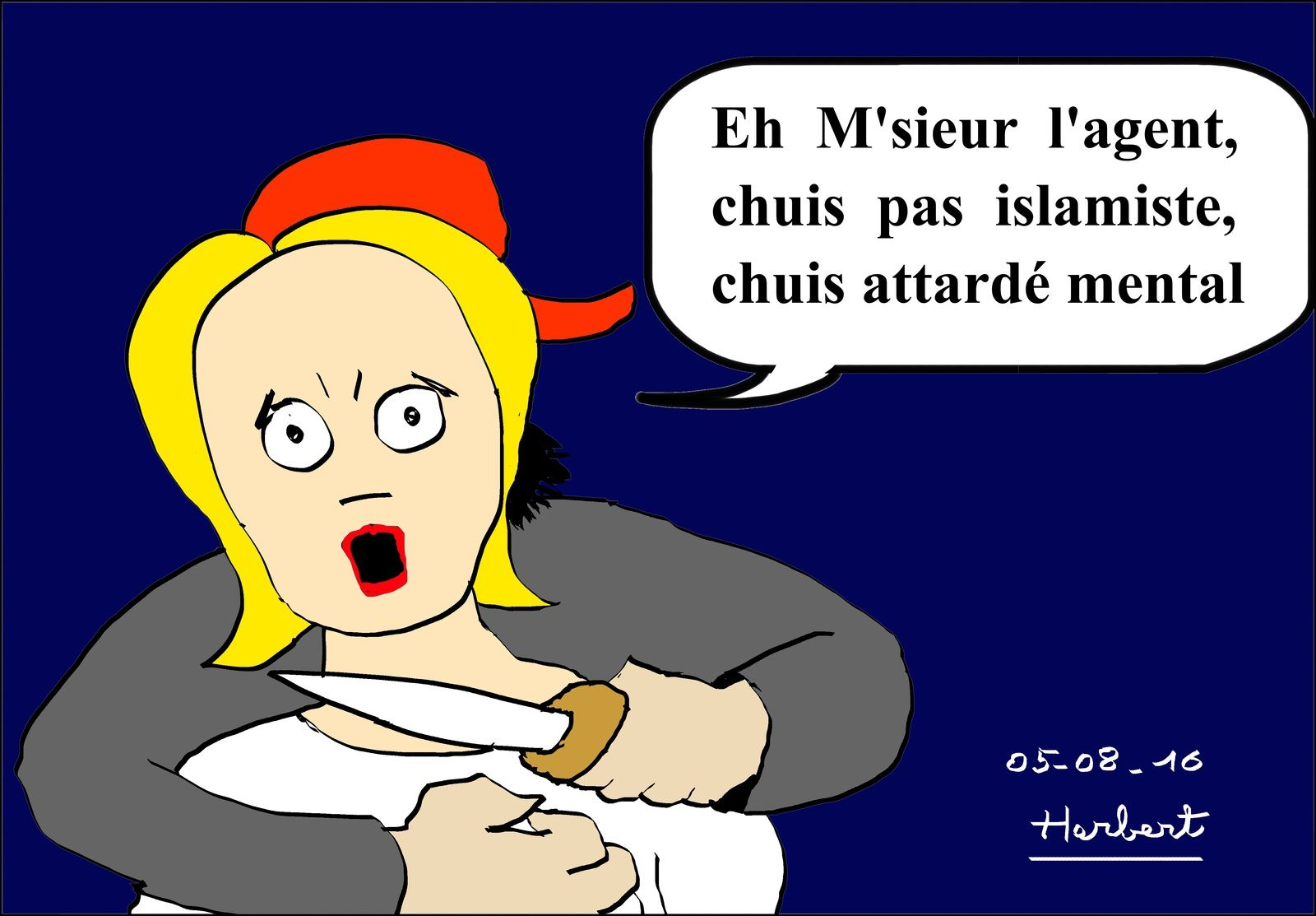 Attardé mental, pas islamiste