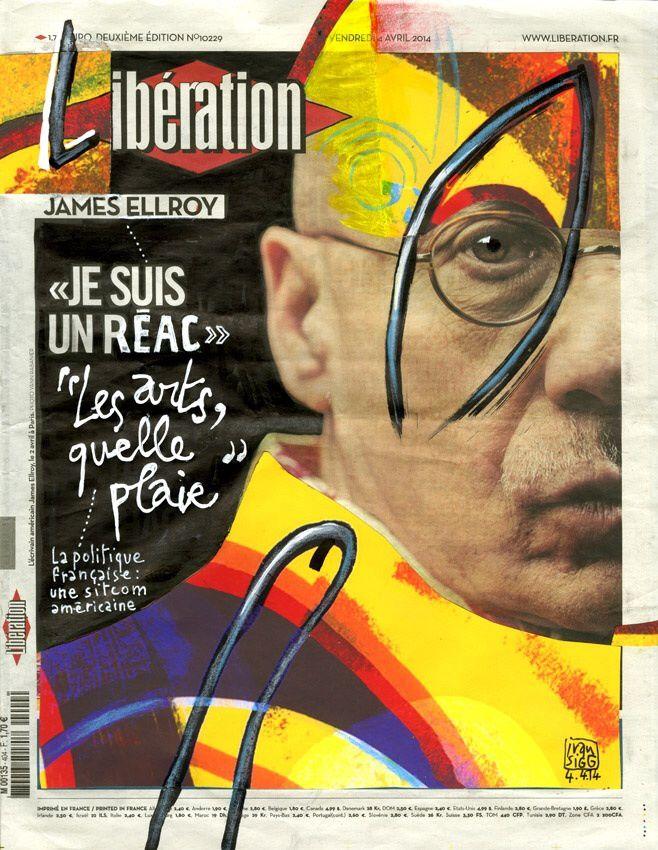 James Ellroy et Ivan Sigg : métamorphose en Une de Libération !