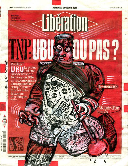 Libé détourné : UBU éclaire Napoléon III, Thiers et Hitler