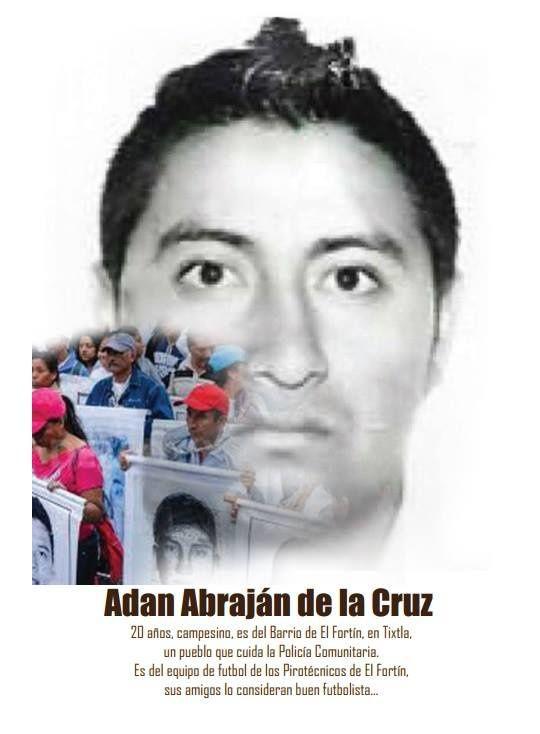 Ayotzinapa, une vie derrière chaque nom : Adan Abrajan de la Cruz