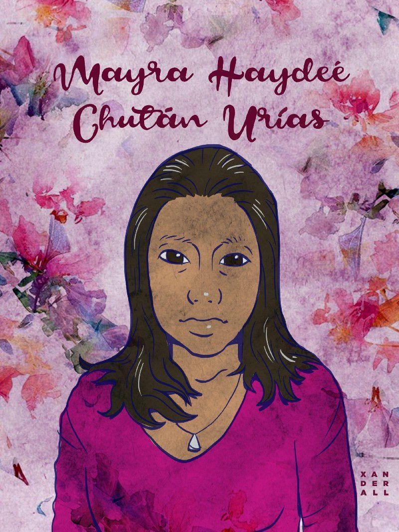 9. Mayra Haydeé Chután Urías 16 años Ilustración: Xanderall-Guatemala