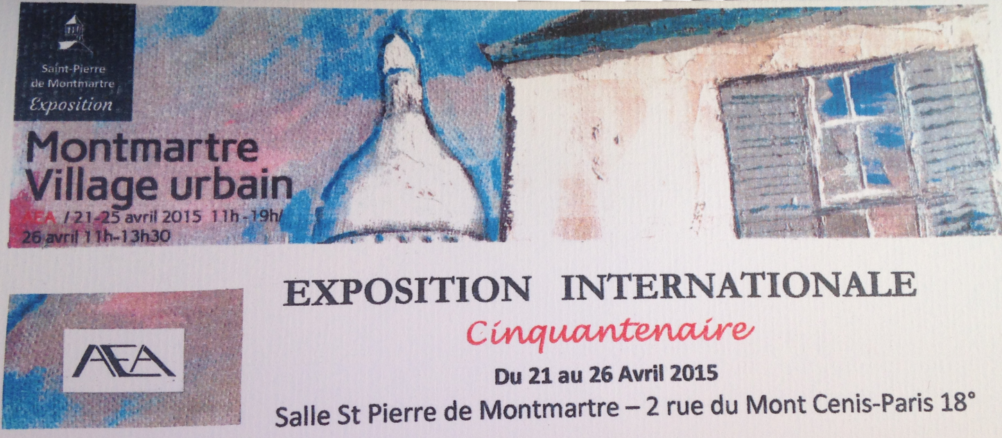 Exposition Internationale Avril 2015 à Montmartre &#x3B;)