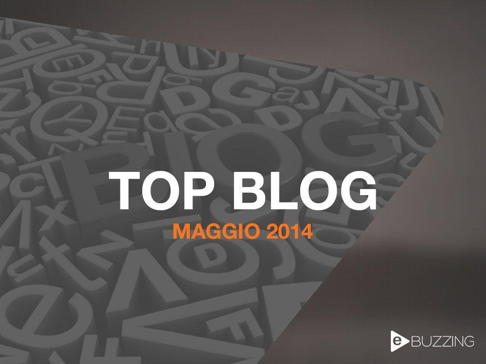 ECCO I TOP BLOG DEL MESE - MAGGIO 2014