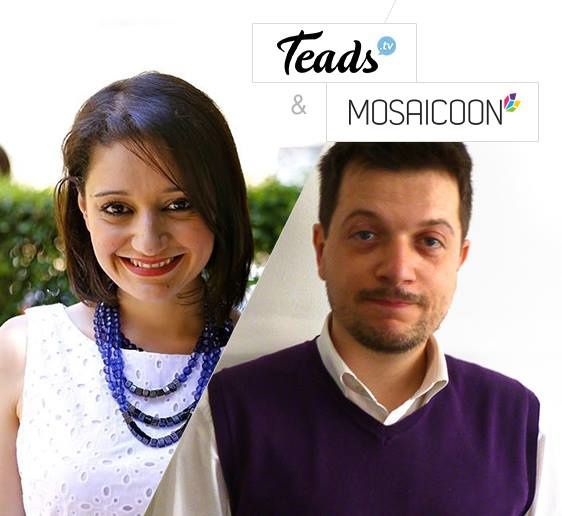 TEADS &amp&#x3B; MOSAICOON INSIEME PER IL VIDEO ADVERTISING ONLINE