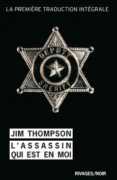L'assassin qui est en moi - Jim THOMPSON (The Killer Inside Me, 1952), traduction de Jean-Paul GRATIAS, Rivages collection Rivages/Noir n° 886, 2012, 272 pages