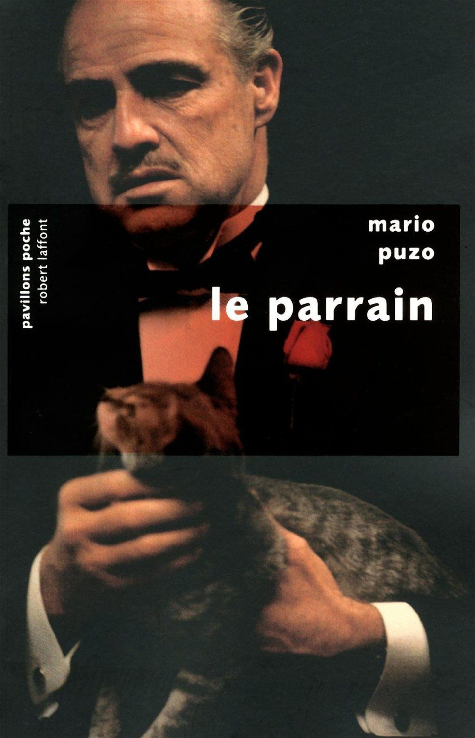 Le parrain - Mario PUZO (The Godfather, 1968), traduction de Jean PERRIER, Robert Laffont, collection Pavillons poche, 2011, 838 pages