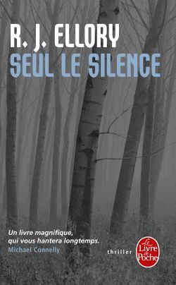 Seul le silence - R. J. ELLORY (A Quiet Belief in Angels, 2007), traduction de Fabrice POINTEAU, Sonatine Editions, 2008, 608 pages