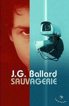 Sauvagerie - James Graham BALLARD (Running Wild, 1988), traduction de Robert LOUIT, Tristram, 2008, 128 pages