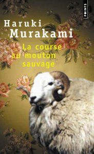 La course au mouton sauvage - Haruki MURAKAMI (Hitsuji o meguru bôken, 1982), traduction de Patrick DE VOS, Points, n° P1031, 2009, 384 pages