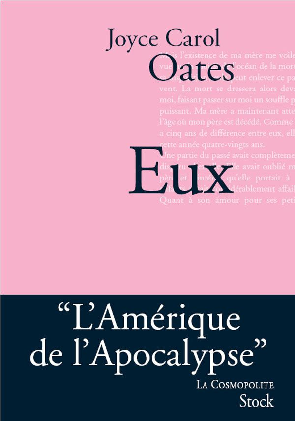 Eux - Joyce Carol OATES (Them, 1969), traduction de Francis LEDOUX, Stock collection La Cosmopolite, 2007, 640 pages