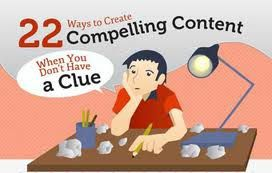 21 Ways to Create Compelling Content When You Don't Have a Clue