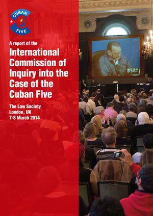 Just out - Cuban Five: New Report of the International Commission of Inquiry, Nuovo Rapporto della Commissione internazionale d'inchiesta