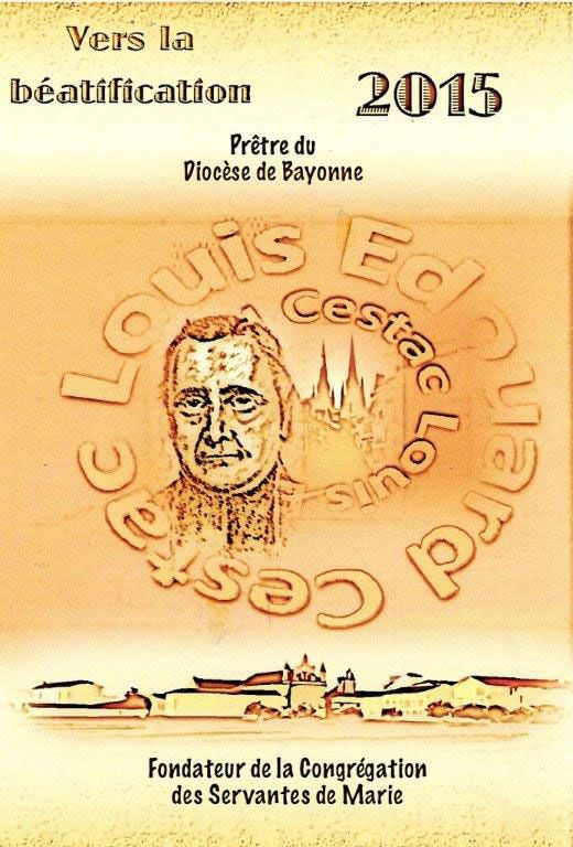 BEATIFICATION du PERE LOUIS EDOUARD CESTAC