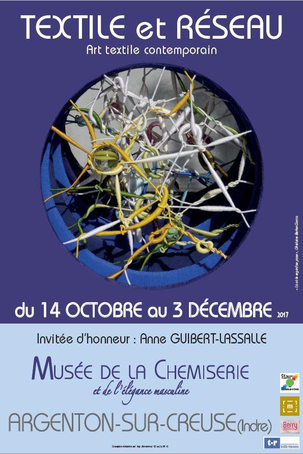 Exposition &quot&#x3B;Textile et Réseau&quot&#x3B; à Argenton sur Creuse (36)