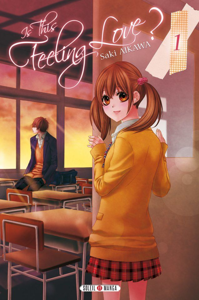 Critique de &quot&#x3B;Is this feeling love ?&quot&#x3B; un manga de Saki Aikawa