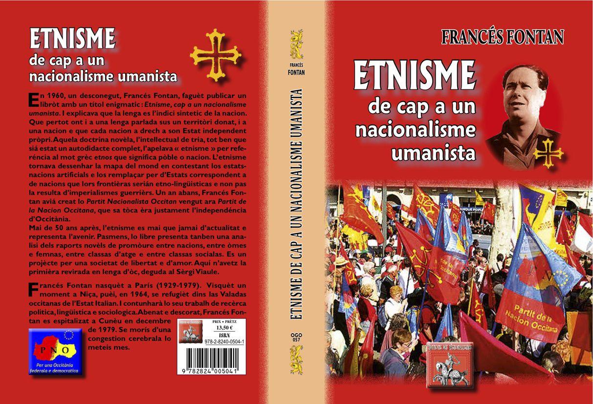 en lenga nòstra : Etnisme, cap a un nacionalisme umanista