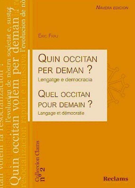 Quin occitan per deman ? par Eric Fraj