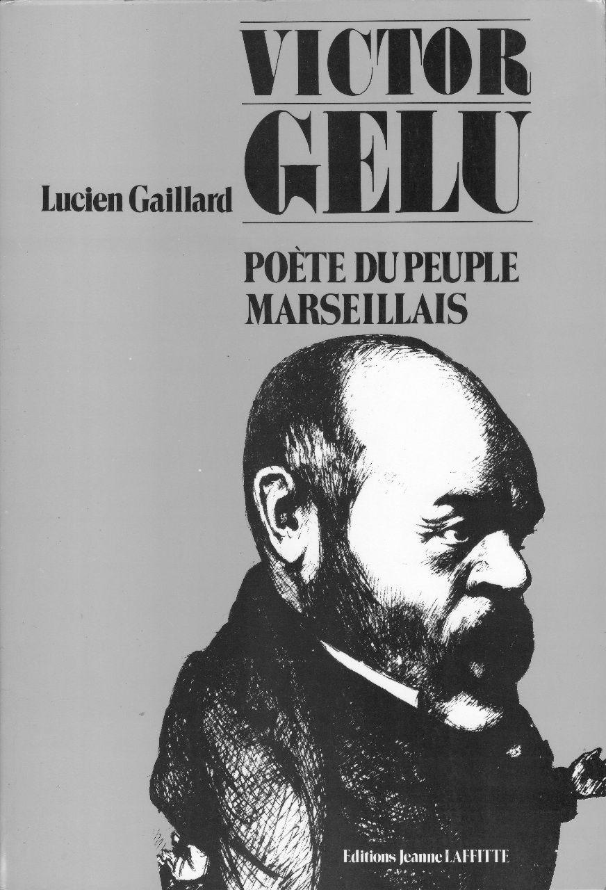 """""""Victor Gelu"""" de Lucian Gaillard"""