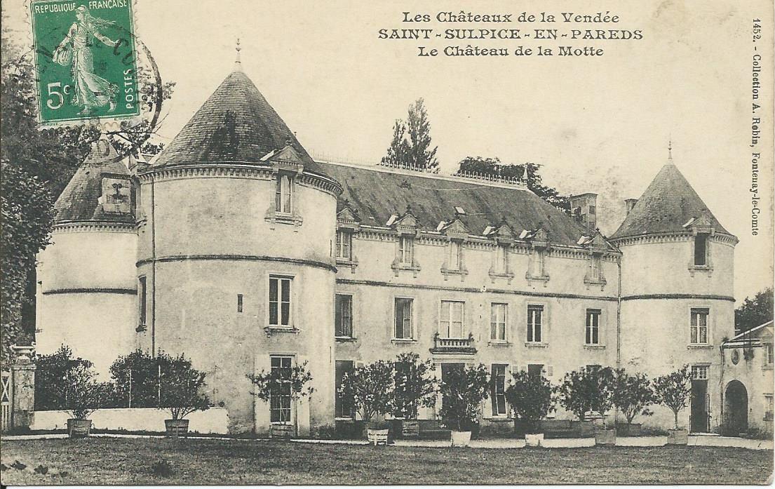 Château de la Motte à Saint Sulpice en Pareds vers 1915