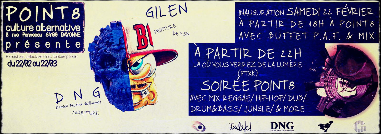 EXPOSITION GILEN VS D.N.G. + SOIREE POINT8