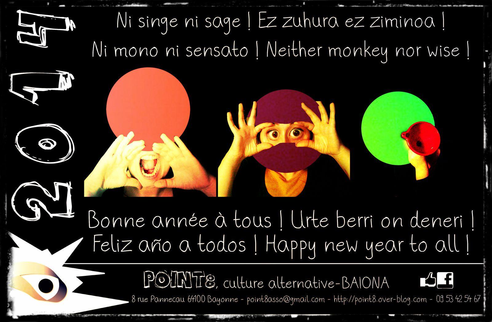 Bonne année à tous ! Urte berri on deneri ! Feliz año a todos ! Happy new year to all !