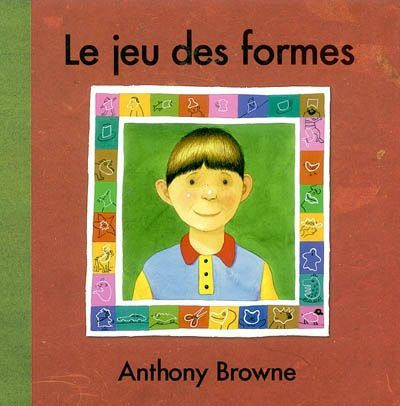 Le jeu des formes d'Anthony Browne