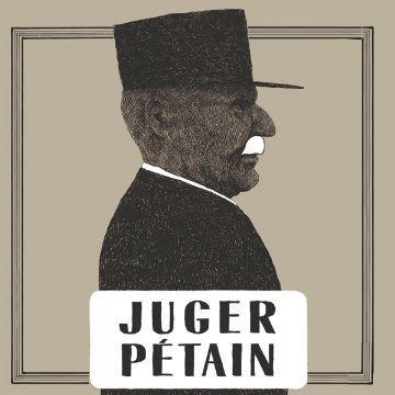 A lire : Juger Pétain