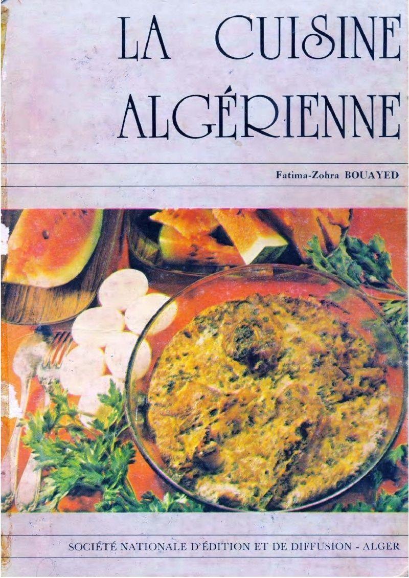 livre de &quot&#x3B;La Cuisine Algérienne&quot&#x3B;  de&quot&#x3B; Fatima-Zohra Bouayed&quot&#x3B;