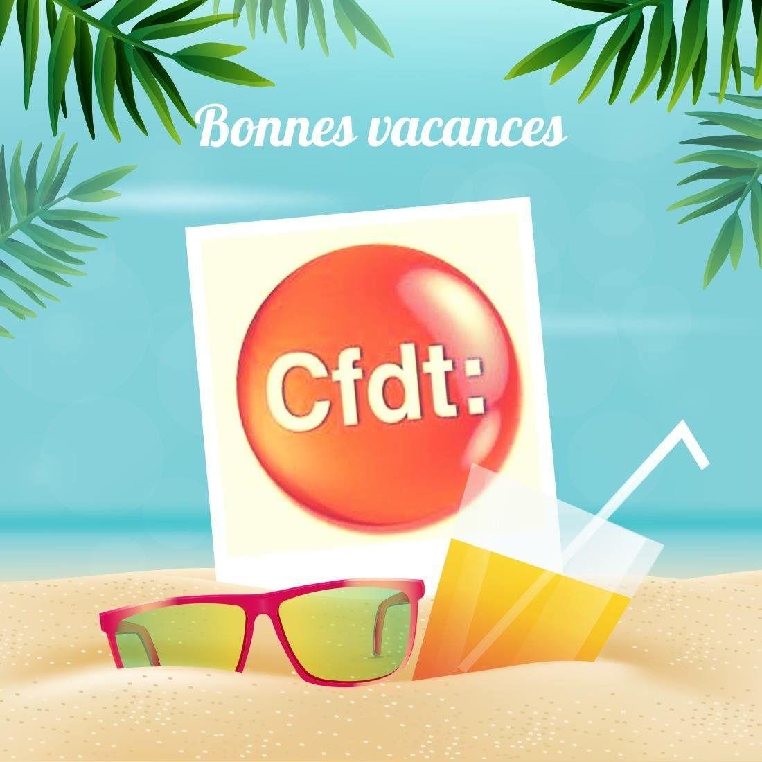 Bonnes vacances, profitez-en : connectez vous CFDT