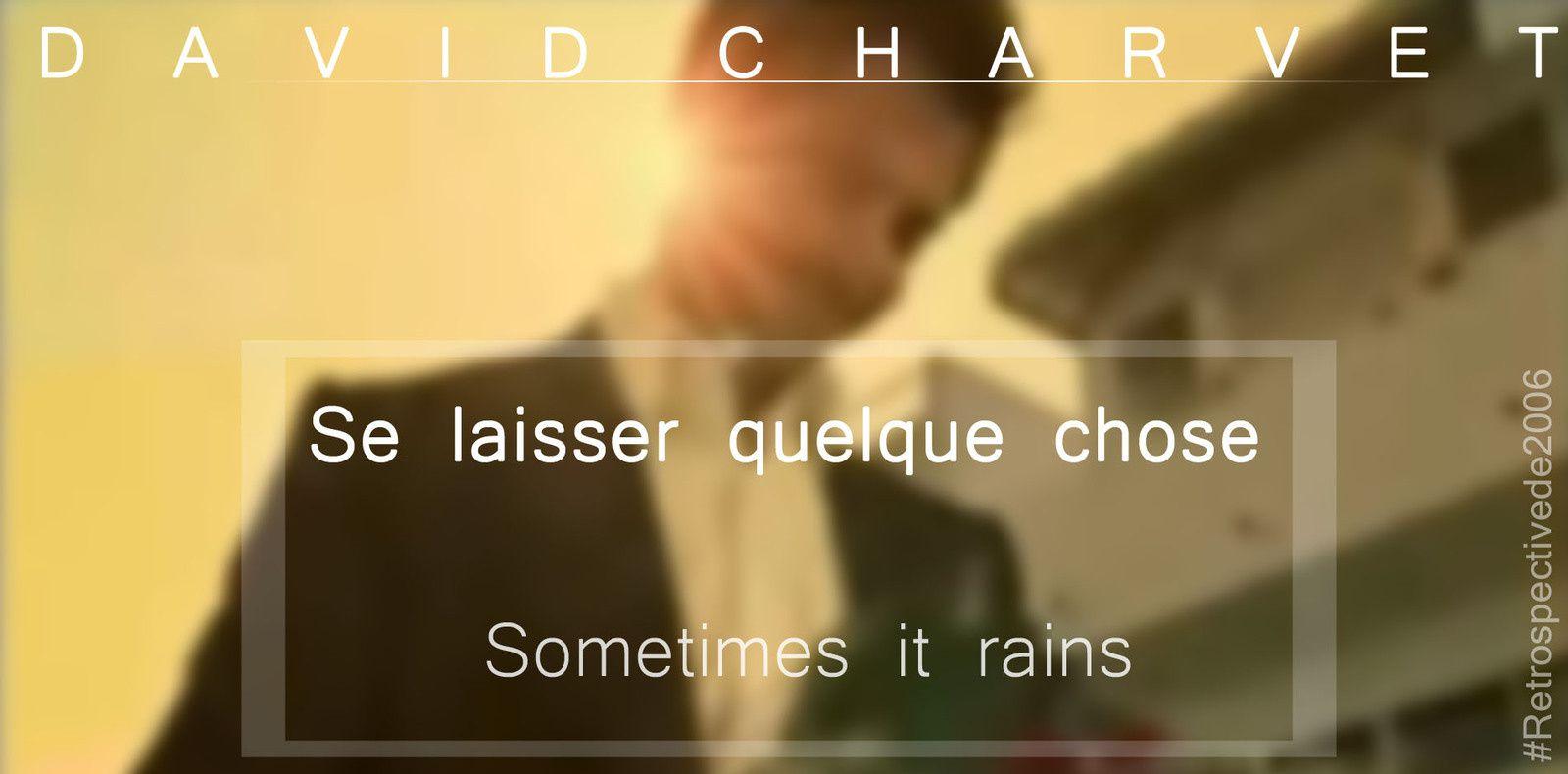 David Charvet - Sometimes it rains